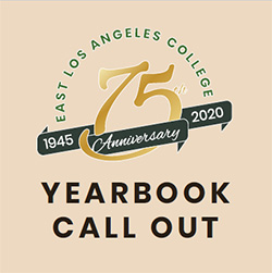 East Los Angeles College - 75th 1945 Anniversary 2020