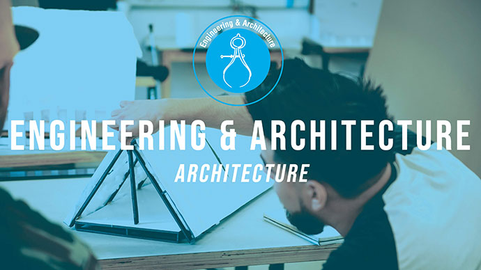 Engineering & Architecture: Architecture