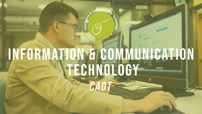 Information & Communication Technology: CAOT