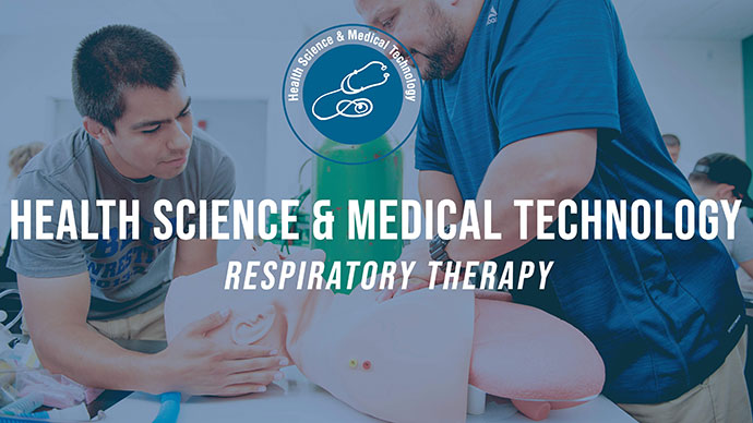 Health Science & Medical Technology: Respiratory Therapy