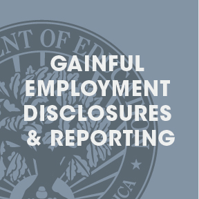 Gainful Employment Disclosures Reporting