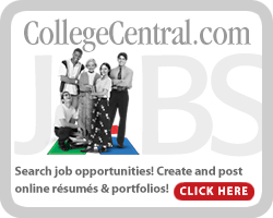 CollegeCentral.com Search job opportunities! Create and post online resumers & portfolios! Click here